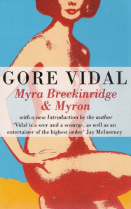 In which the sequel to Myra Breckinridge, Myron, melds into one novel.