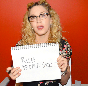 "Madonna deemed tennis a ""Rich People Sport"""