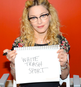 "Madonna's take on Jell-O shots: ""White Trash Sport"""
